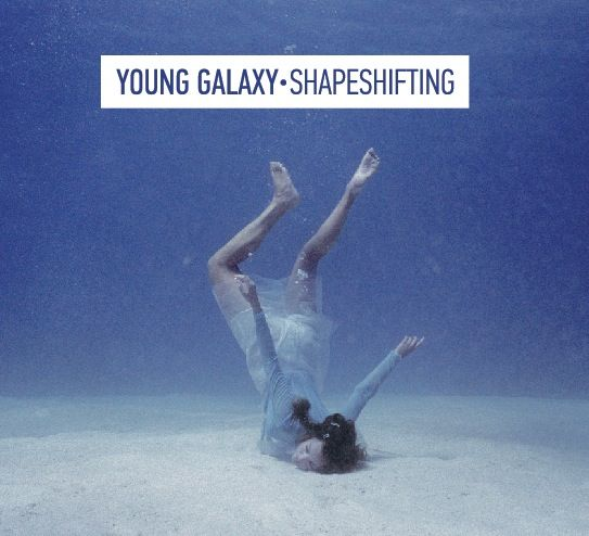 young galaxy shapeshifting new album