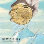 bravestation ep